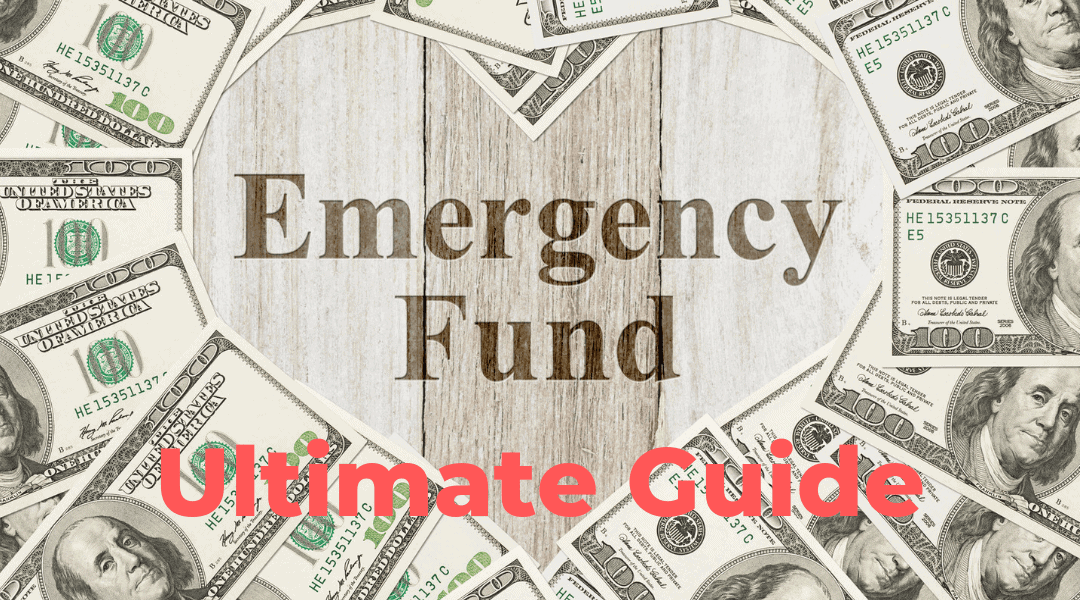 Emergency Funds – The Ultimate Guide