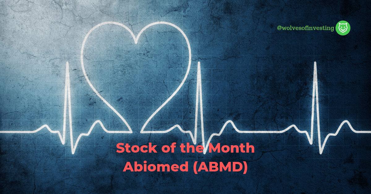 Stock of the Month: Abiomed, Inc. (ABMD)