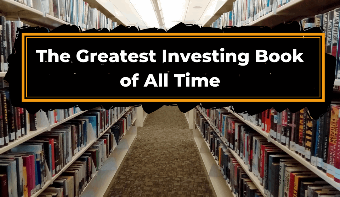 The Greatest Book on Stock Investing of All Time